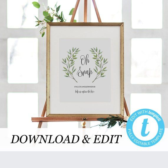 Greenery Oh Snap Wedding Sign Template Wedding Hashtag Sign
