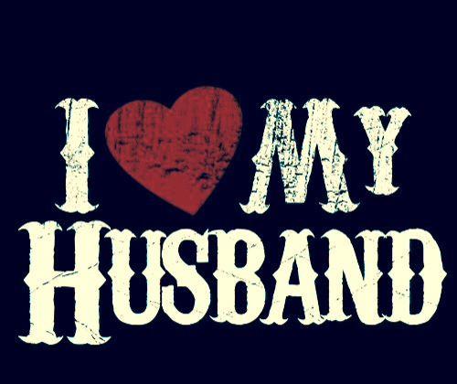 I love my husband so much!!!