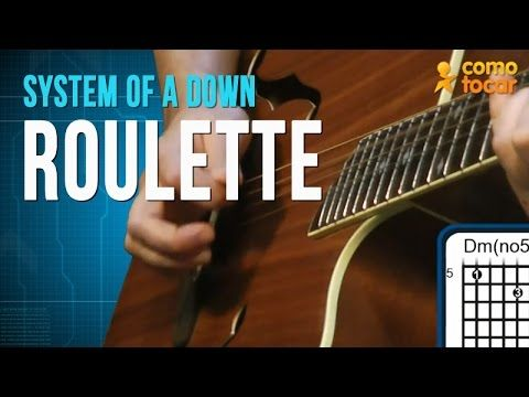 Cifra roulette system of a down