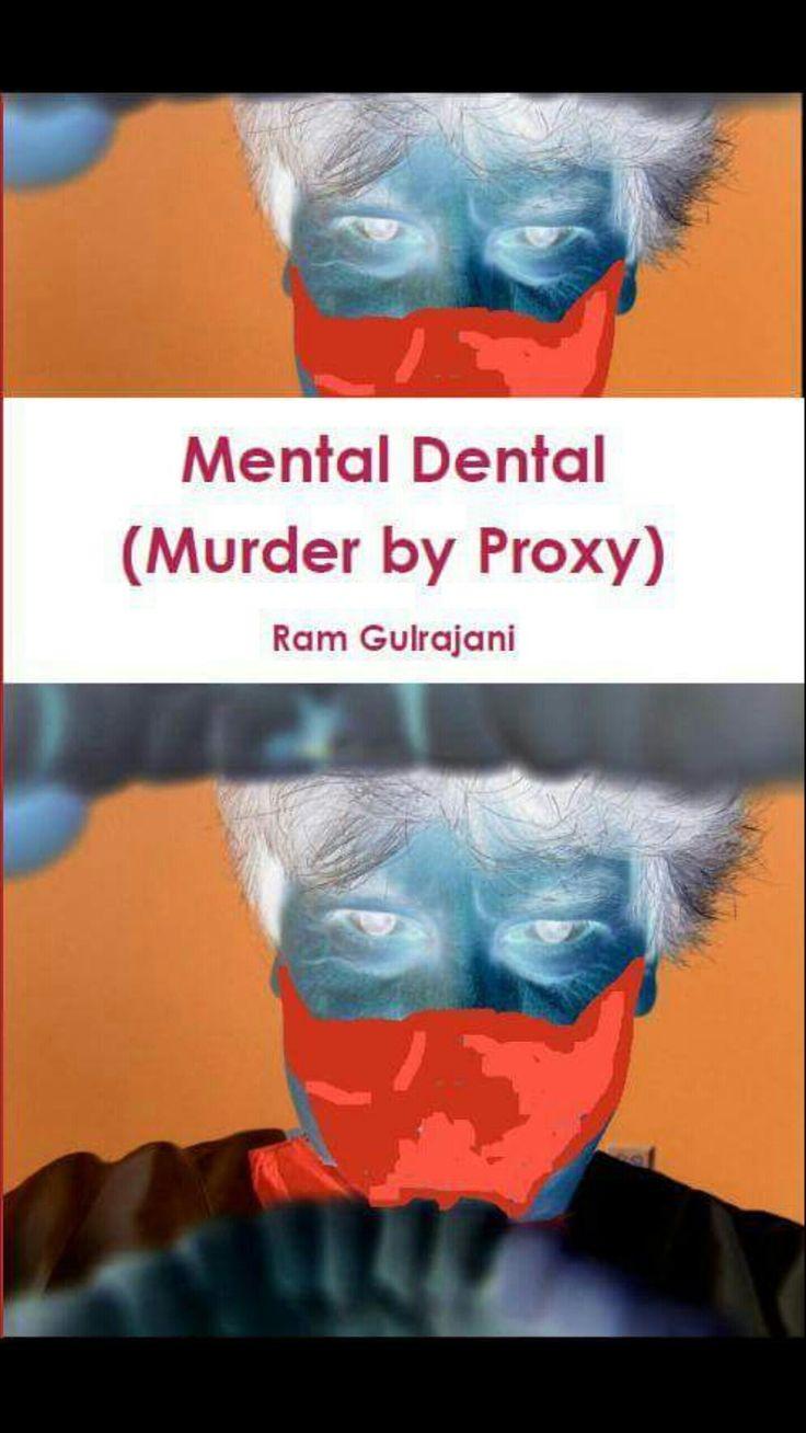 Mental Dental: (Murder by Proxy):Amazon.co.uk:Kindle Store