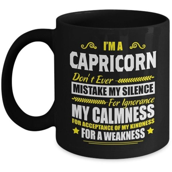 Dont Ever Mistake My Silence Capricorn Zodiac Signs Gifts Funny Coffee... ($17) ❤ liked on Polyvore featuring home, kitchen & dining, drinkware, zodiac signs, astrology signs, zodiac coffee mugs and zodiac cups
