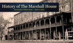 Go to the bar at the Marshall House - Oldest Hotel in Savannah (used to be a hospital for soldiers during the civil war) Super Haunted.