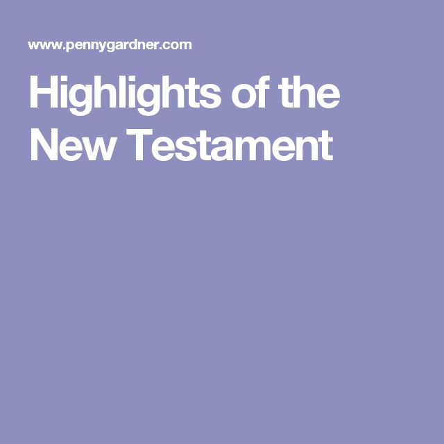 Highlights of the New Testament