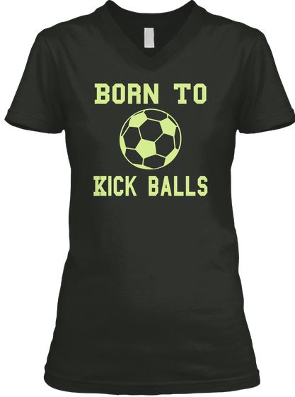 Born To #Kick #Balls Mother's Day Gift, mother's day gifts for grandma, Happy Mother's Day T-shirt, grandmom, grandma, nana #mothersday,#mothersday2018shirts,#mamabear,#mothersday,#mothersdayusa,#bestmomever,#bestmomevershirts,#bestmom,#supermom,#mothersday2017gifts #bestselling,#topselling,#crazyshirts,#motherday,#momsday2017,#momday,mother's day presents, mother's day shirt,   mother's day t-shirt, mom  gifts, mom funny gifts, mom gifts funny,best mom gifts, mum gifts funny, mother to be…