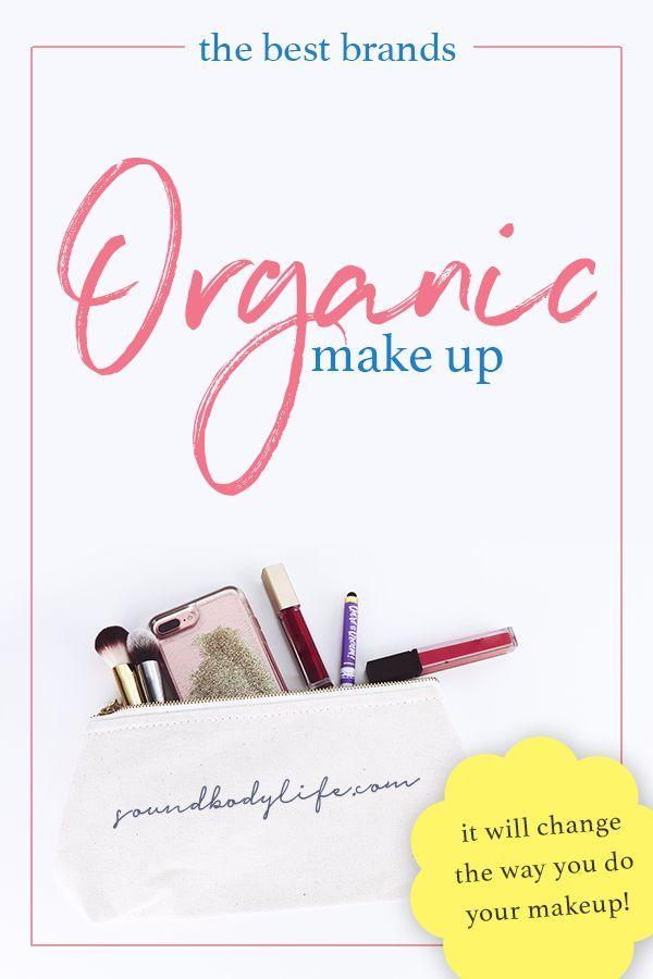 Best Organic Makeup Brands 2018 – Top Certified Organic Makeup List