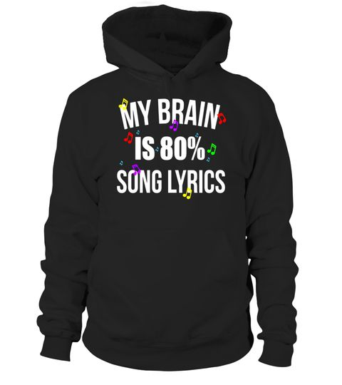 """# My Brain Is 80% Song Lyrics Shirt Funny Music Lover T-Shirt .  Special Offer, not available in shops      Comes in a variety of styles and colours      Buy yours now before it is too late!      Secured payment via Visa / Mastercard / Amex / PayPal      How to place an order            Choose the model from the drop-down menu      Click on """"Buy it now""""      Choose the size and the quantity      Add your delivery address and bank details      And that's it!      Tags: MY BRAIN IS 80% SONG…"""