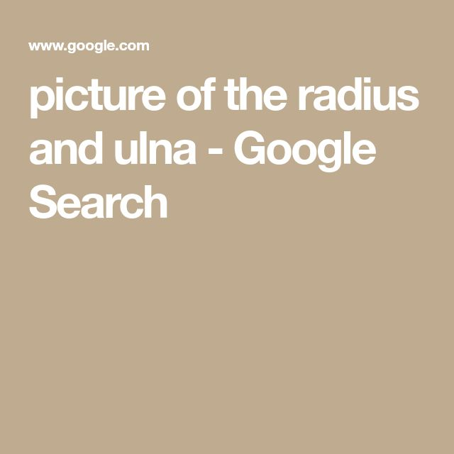picture of the radius and ulna - Google Search