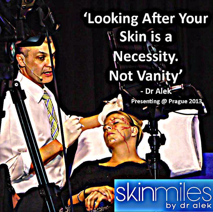 Necessity versus Vanity Dr Alek quotes @skinmiles www.skinmiles.con