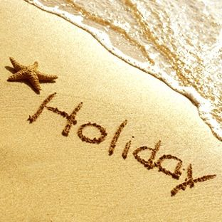 Take time out - holidays :)