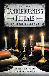 """Candles: """"Practical Candleburning Rituals: Spells & Rituals for Every Purpose,"""" by Raymond Buckland."""