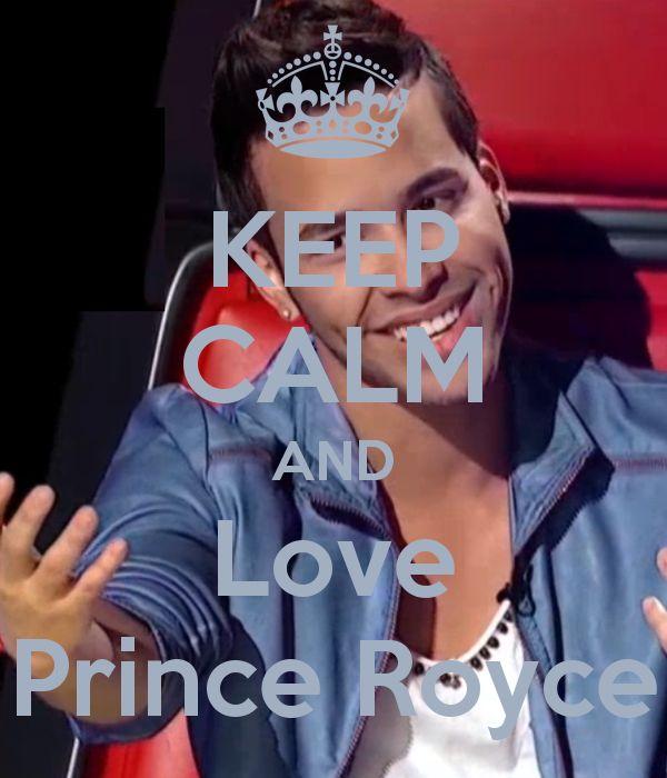 KEEP CALM AND Love Prince Royce
