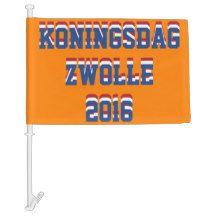 Netherlands Dutch Koningsdag Zwolle King 2016 Car Flag