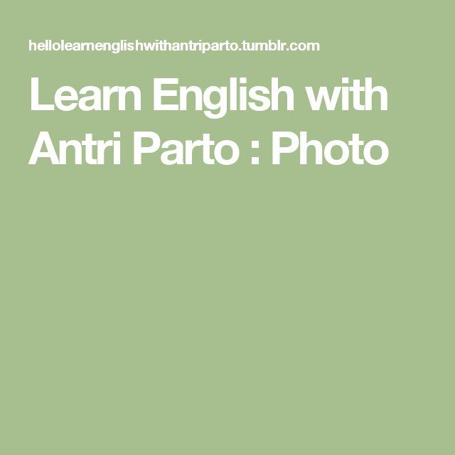 Learn English with Antri Parto : Photo
