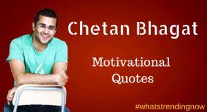Chetan Bhagat Motivational Quotes
