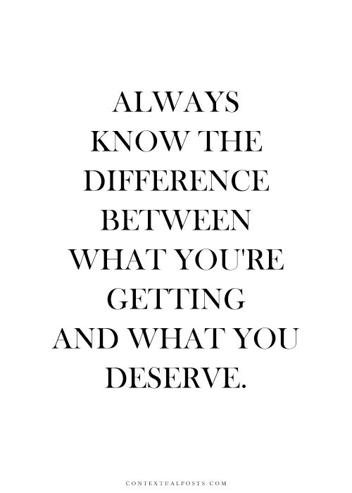 The 25+ best You deserve quotes ideas on Pinterest ...