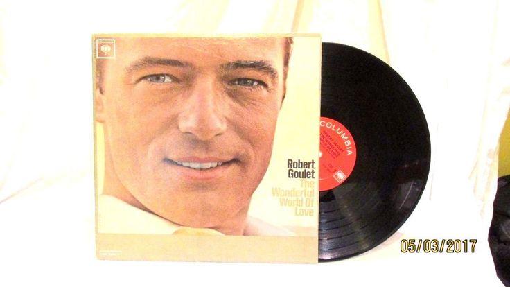 1963 Robert Goulet The Wonderful World of Love Columbia LP 33 Vinyl Record #Columbia #1970s
