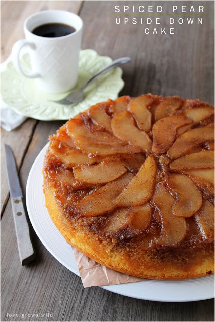 Spiced Pear Upside Down Cake - a delicious and simple Fall dessert that will really WOW friends and family! at LoveGrowsWild.com #fall #dess...
