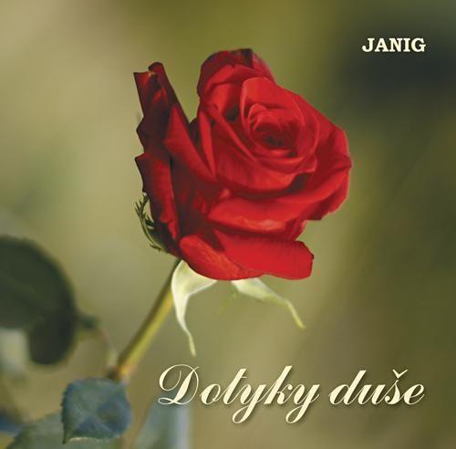 CD DOTYKY DUŠE  - JANIG  NOVINKA!
