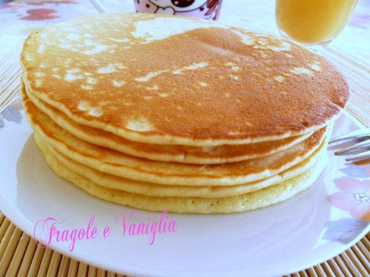 "PANCAKES FRITTELLE AMERICANE | Sloppina in cucina ""Fragole e Vaniglia"""