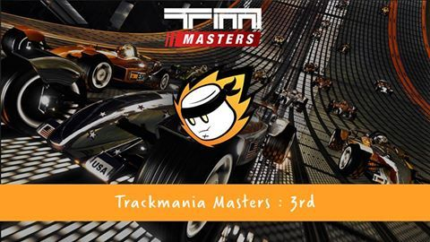 """""""After a defeat to Team Dignitas last week we move on to a strong performance and beat waterBottle to finished 3rd in the TrackMania Masters"""""""