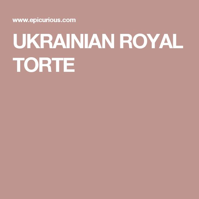 UKRAINIAN ROYAL TORTE