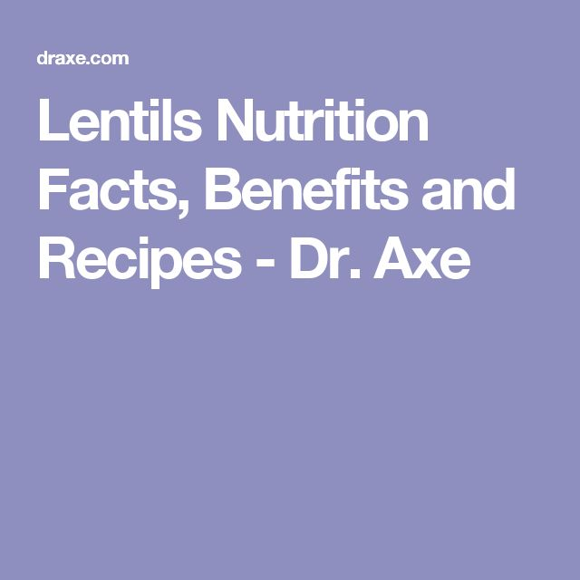 Lentils Nutrition Facts, Benefits and Recipes - Dr. Axe