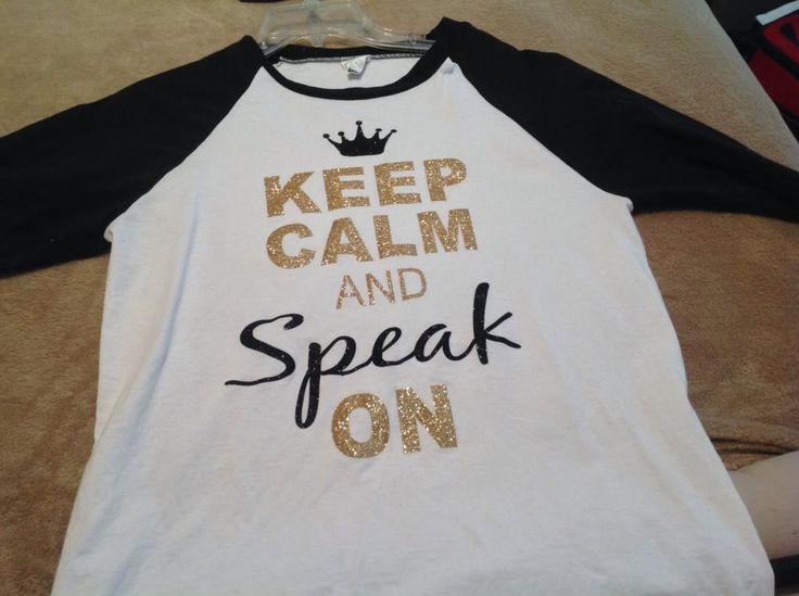 Speech Shirt Keep Calm found at sassyspeechchick.blogspot.com   Feel free to follow my blog!