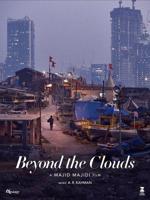 Watch Beyond the Clouds (2017) Full Movie Online Free