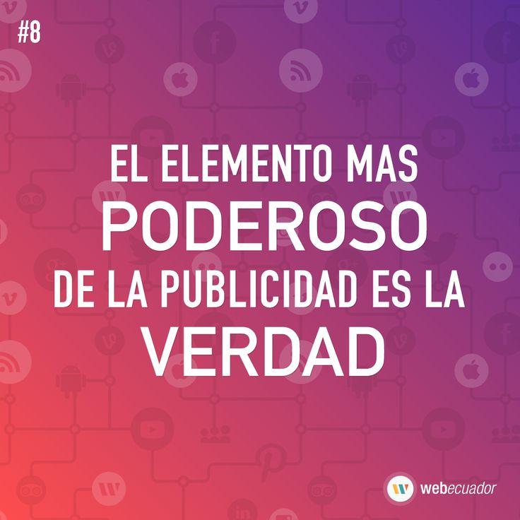"""""""El elemento mas poderoso de la publicidad es la verdad""""  — http://web-ecuador.com"""