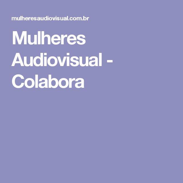 Mulheres Audiovisual - Colabora