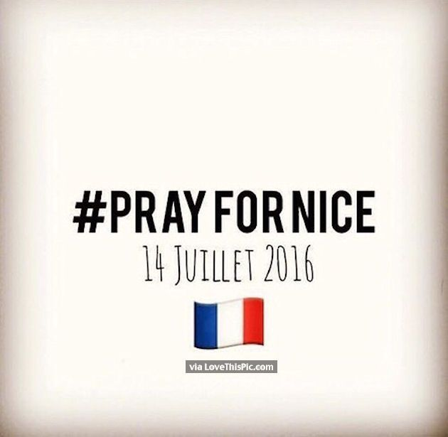 Pray For Nice 14 Juillet 2016 prayer pray in memory tragedy prayers in memory. pray for nice prayers for nice pray for france pray for nice