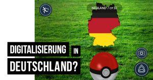 Oder: Wie man anhand von Pokémon Go sehen kann, dass sich Deutschland noch in der Digitalen Steinzeit befindet. #Neuland (Hinweis: Dieser Beitrag ist die persönliche Meinung der Autoren André und Tilman.)