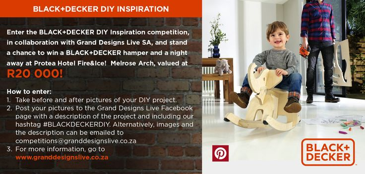 We're looking to be inspired by the DIYers in our community! Share your ‪#‎DIY‬ project on our wall and you could stand a chance to win an overnight stay at Protea Fire & Ice! Melrose Arch, tickets to Grand Designs Live and of course BLACK+DECKER tools, all valued at R20 000!