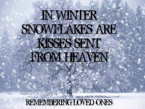 Attirant Kisses From Heaven Love Love Quotes Quotes Quote Winter Miss You Sad Death  Loss Sad Quote