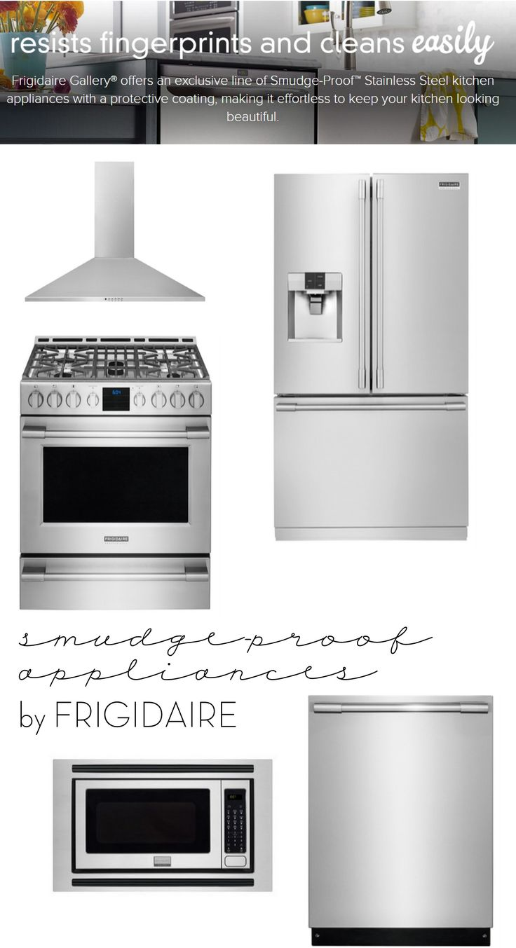 Resist Fingerprints on your appliances with SMUDGE-PROOF stainless steel by Frigidaire