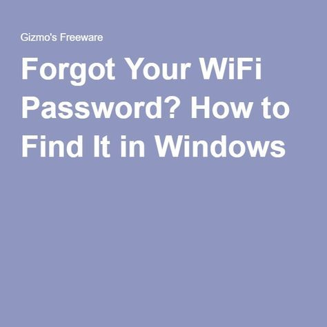 Forgot Your WiFi Password? How to Find It in Windows