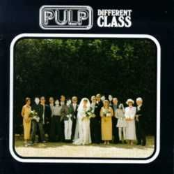 PulpMusic, Album Covers, Favourite Album, Difference Class, 90S, Pulp, Common People, Covers Art, Class 1995