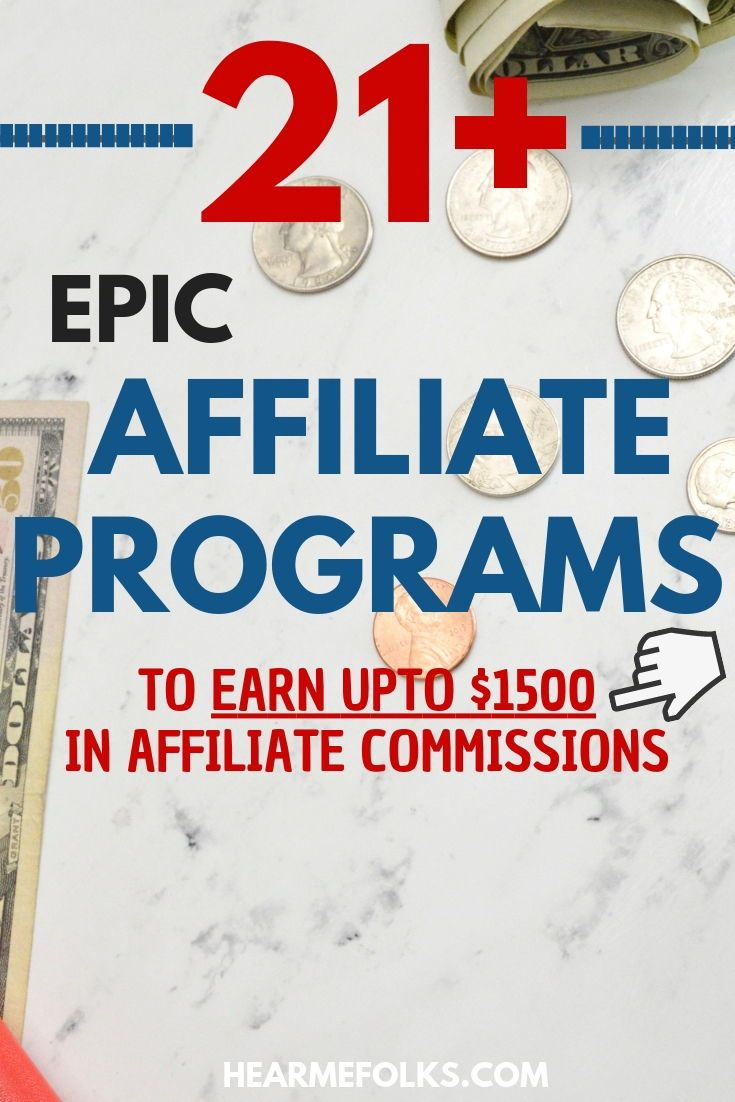 21 High Paying Affiliate Programs To Make The Most Money How