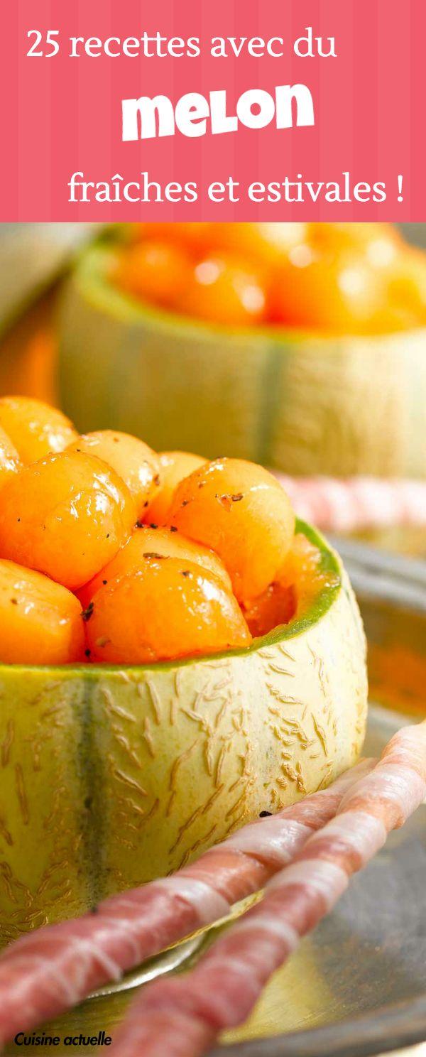 Nos plus belles recettes fraîches et estivales à base de melon !
