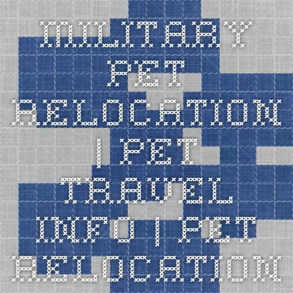 Military Pet Relocation | pet travel info | Pet Relocation