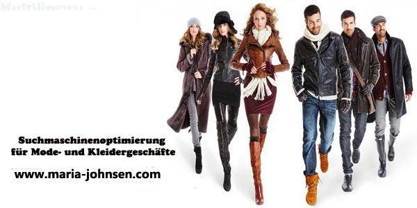 http://www.maria-johnsen.com/deutschblog/geheimnisse-ueber-die-suchmaschinenoptimierung-fuer-mode-und-kleidergeschaefte/     Suchmaschinenoptimierung kann, wenn sie gut umgesetzt wird und mit Social Media-Marketing verknüpft wird, der Schlüssel zum Erfolg Ihres Geschäftes werden.