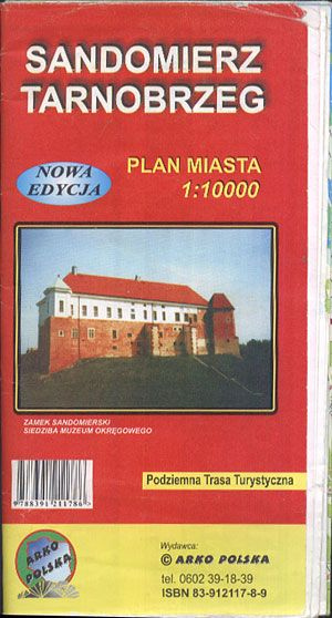 Sandomierz - Tarnobrzeg. Plan miasta 1:10 000, Arko Polska, b. r. wyd., http://www.antykwariat.nepo.pl/sandomierz-tarnobrzeg-plan-miasta-110-000-p-13486.html