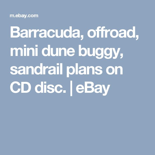 Barracuda, offroad, mini dune buggy, sandrail plans on CD disc.  | eBay