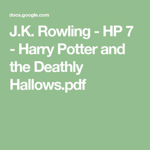 J K Rowling Hp 7 Harry Potter And The Deathly Hallows Pdf Harry Potter Rowling Potter