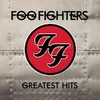 Foo Fighters: Greatest Hits, Foo Fighters