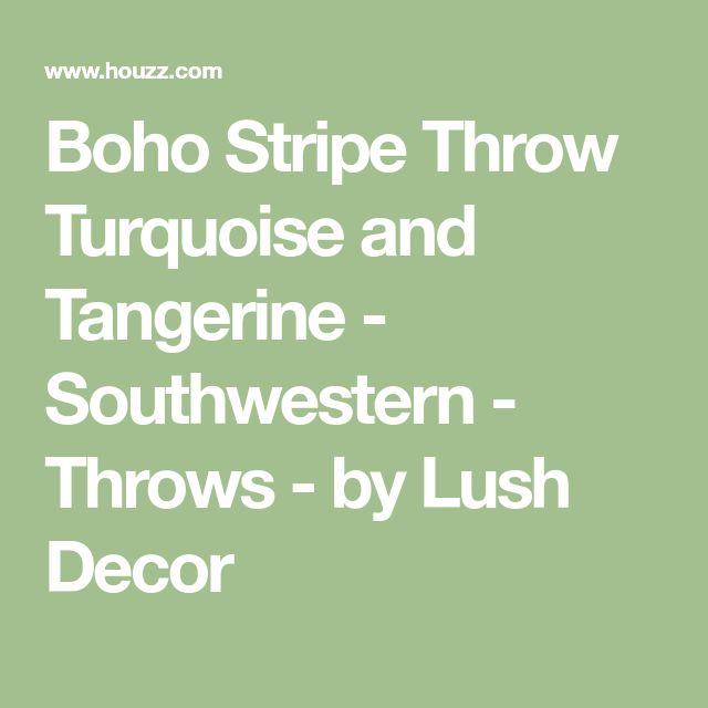 Boho Stripe Throw Turquoise and Tangerine - Southwestern - Throws - by Lush Decor