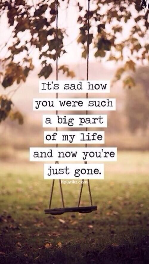 You are gone and I know that but just know I will always love you.