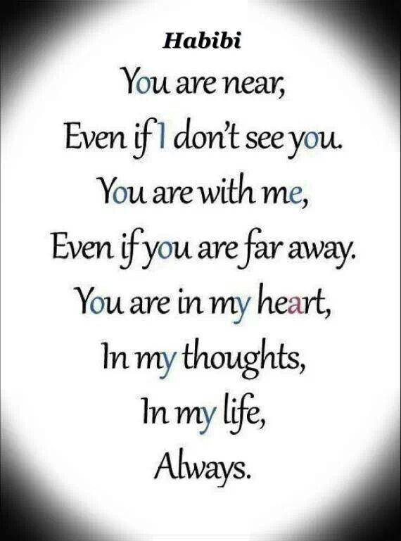 Always With Me Habibi Love Quotes Pinterest Miss You Missing