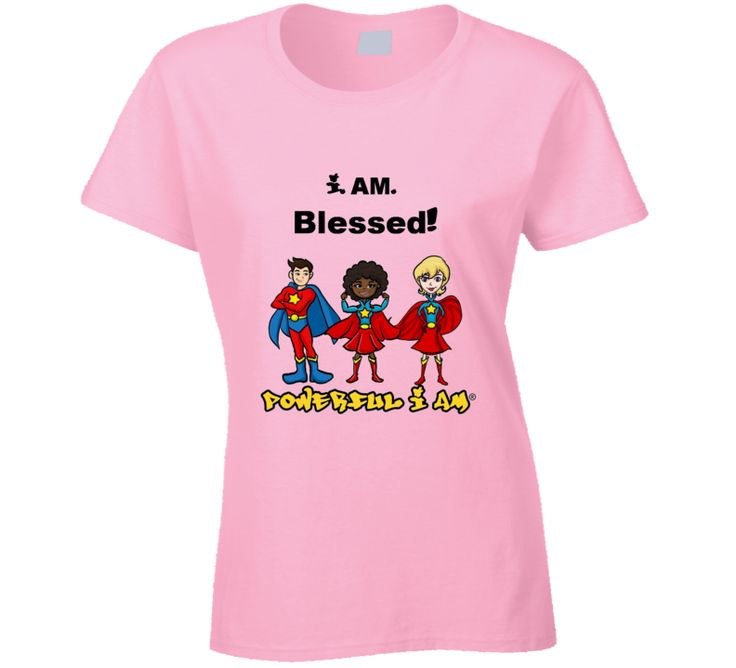 i AM Blessed Ladies' Pink Tee  $19.99