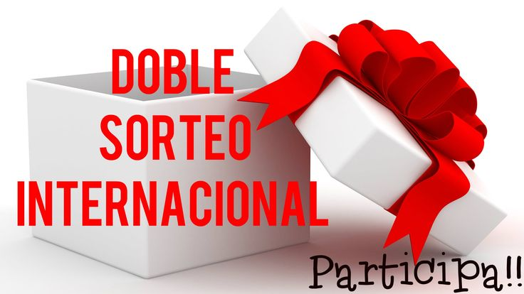 ¡¡ DOBLE SORTEO INTERNACIONAL !! FINALIZA 30.04.16